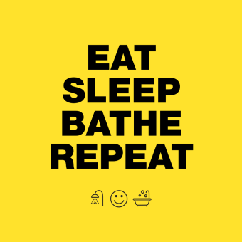 eat-sleep-bathe-repeat