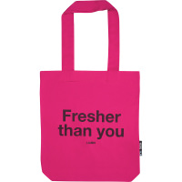 dark pink fresher than you tote bag