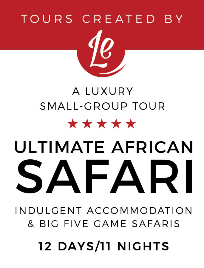 Africa: The Ultimate Small Group Luxury Safari
