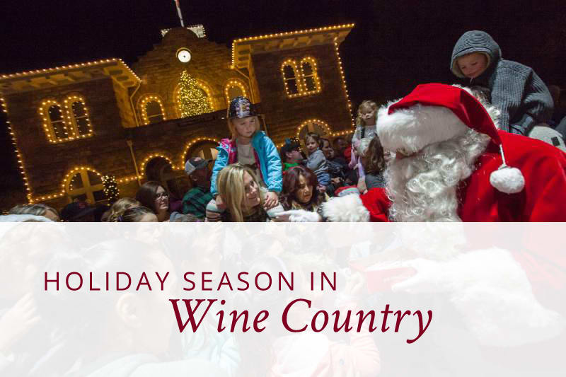 Holiday Season in Wine Country!