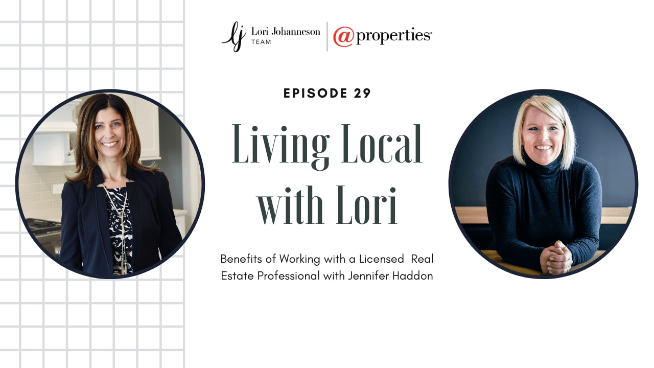 Living Local with Lori   Episode 29   Benefits of Working with a Licensed Agent with Jennifer Haddon video preview