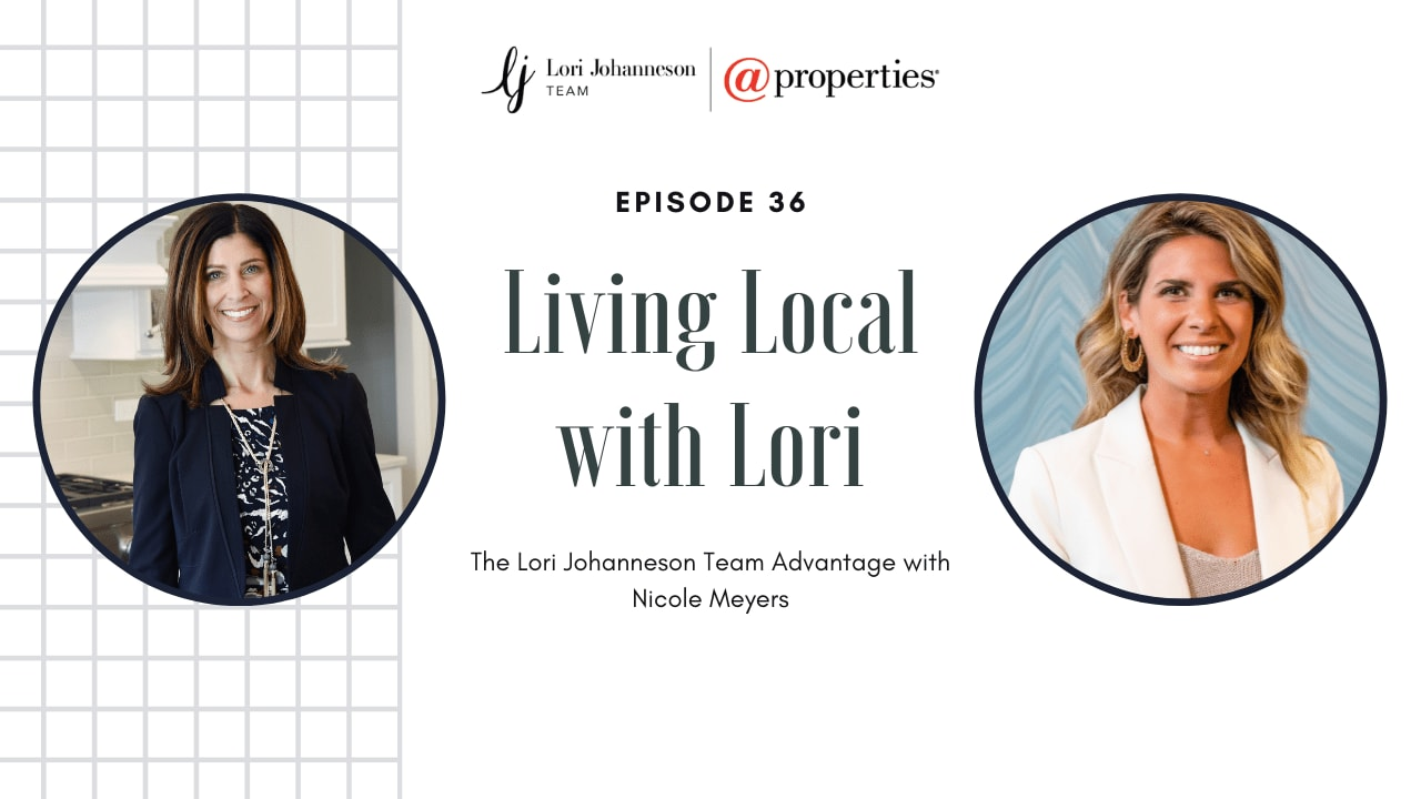 Living Local with Lori   Episode 36   The Lori Johanneson Team Advantage with Nicole Meyers video preview