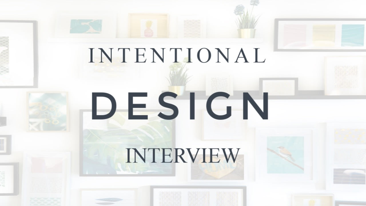 At Home - Intentional Design video preview