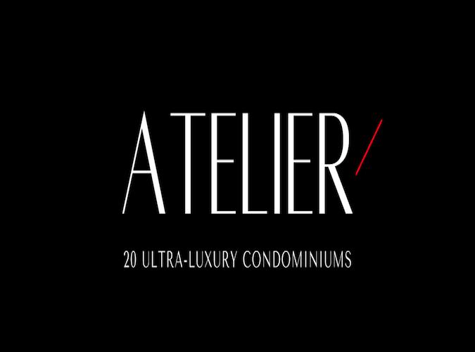 ATELIER Ultra-Luxury Condos