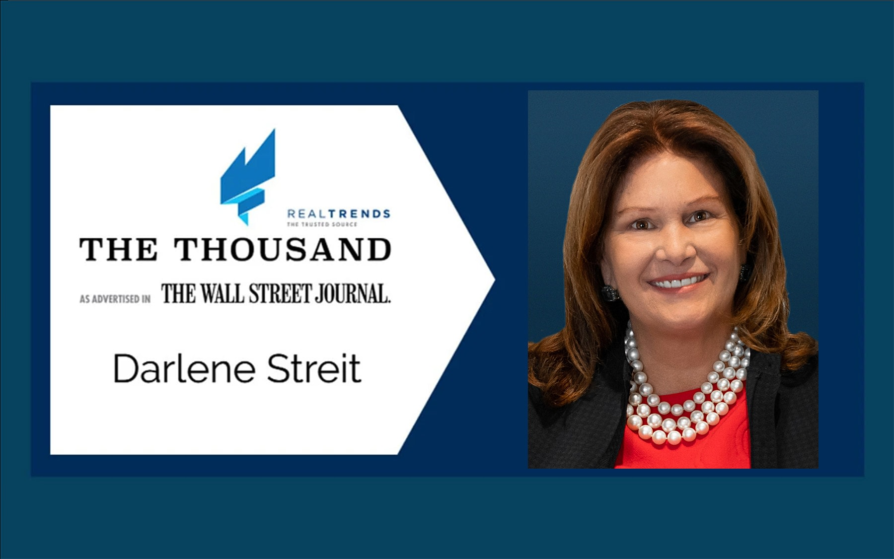 Darlene Streit: A National Leader Among Real Estate Agents