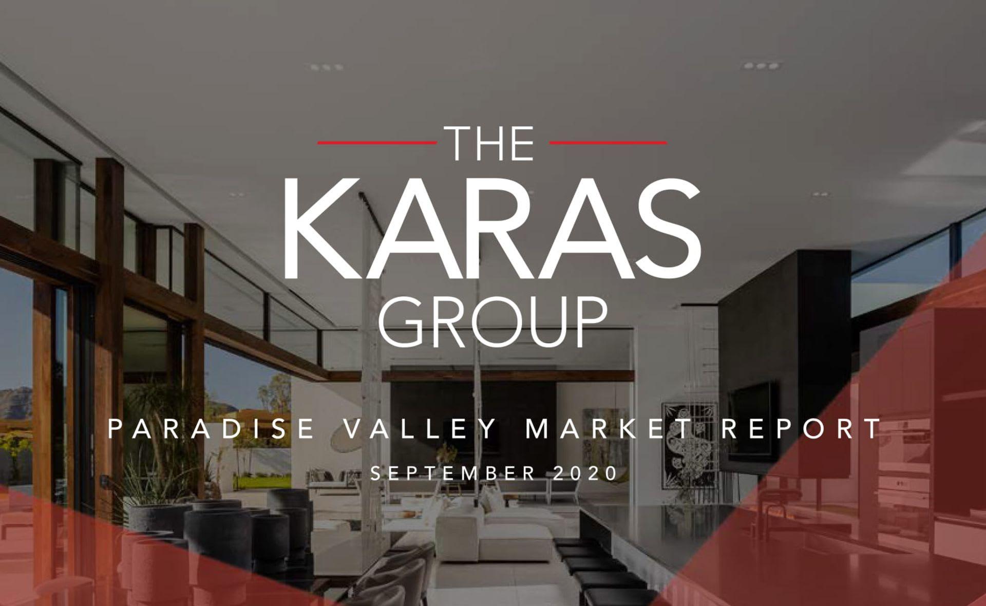 The Karas Group Paradise Valley Market Report (September 2020)