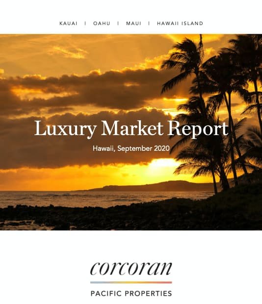 Corcoran Pacific's Hawaii Luxury Market Review: August 2020