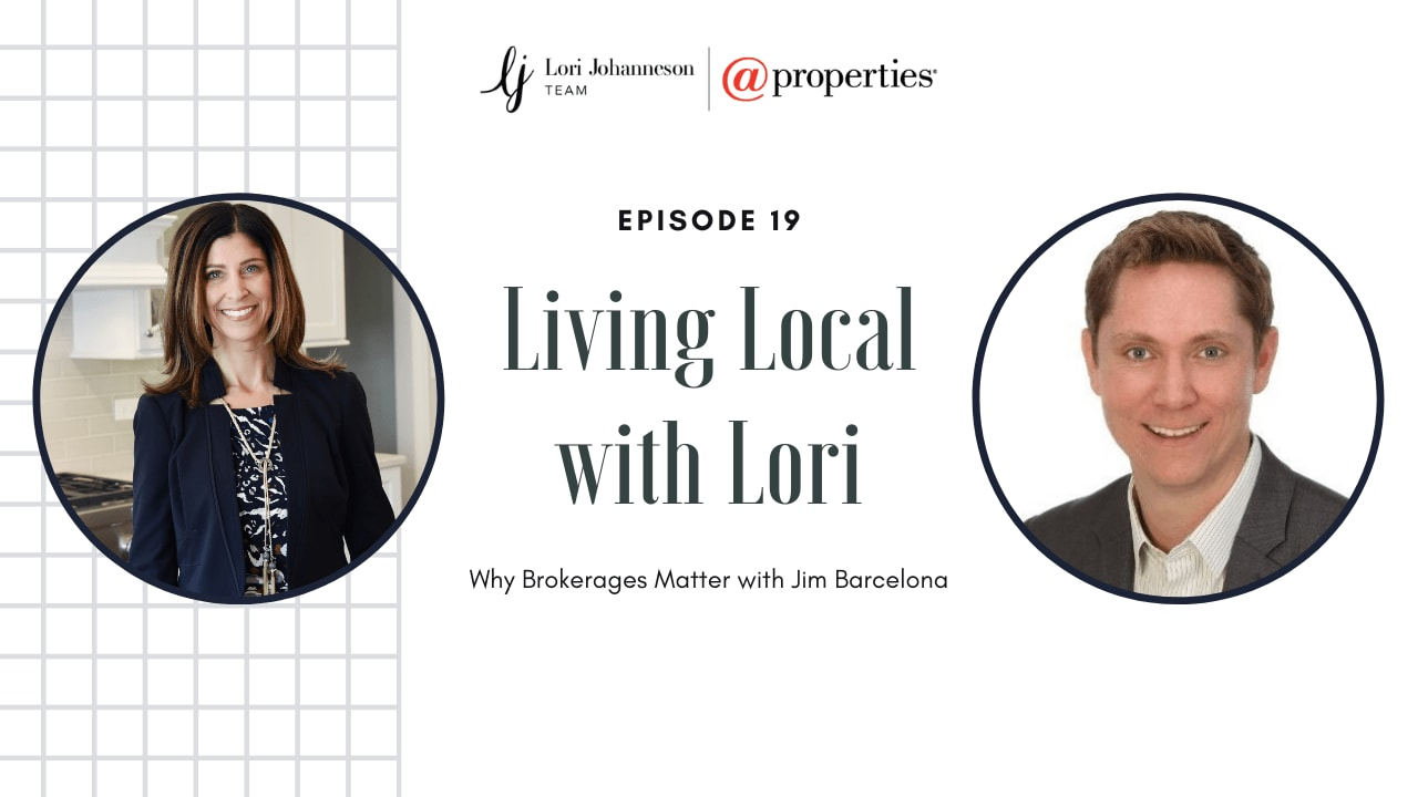 Living Local with Lori   Episode 19   Why Brokerages Matter with Jim Barcelona video preview