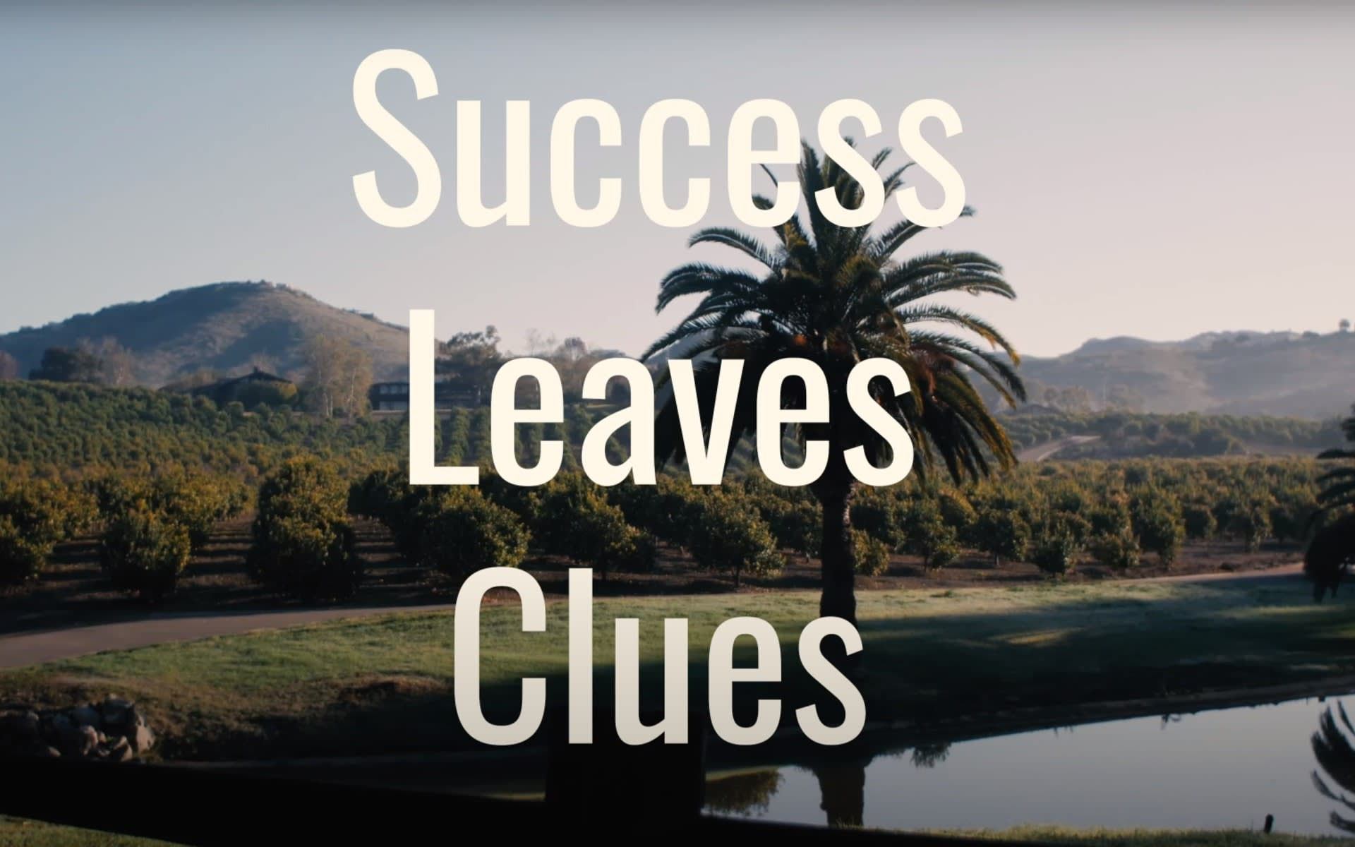 San Diego Real Estate: Success Leaves Clues 2020 video preview