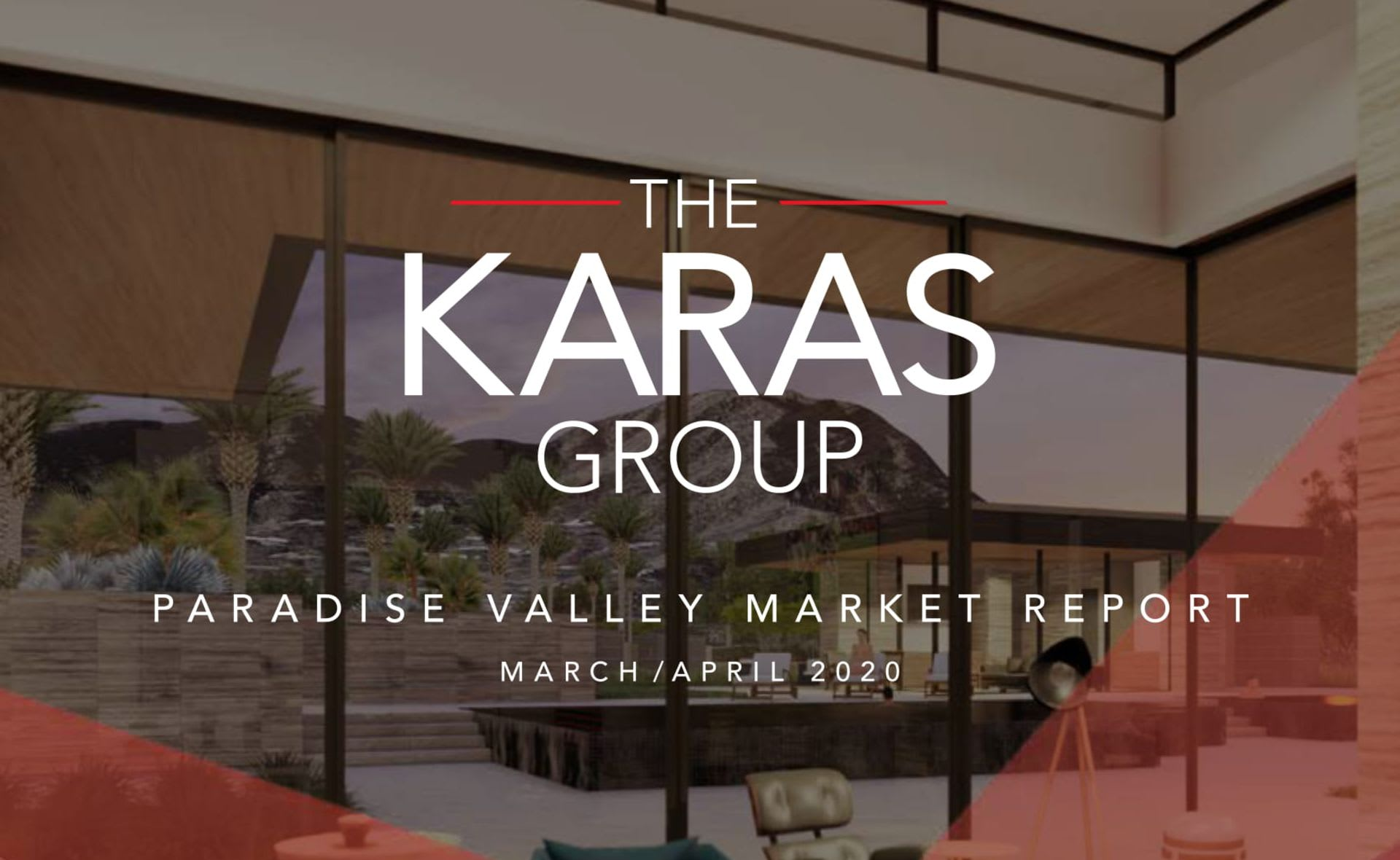The Karas Group Paradise Valley Market Report (March - April 2020)