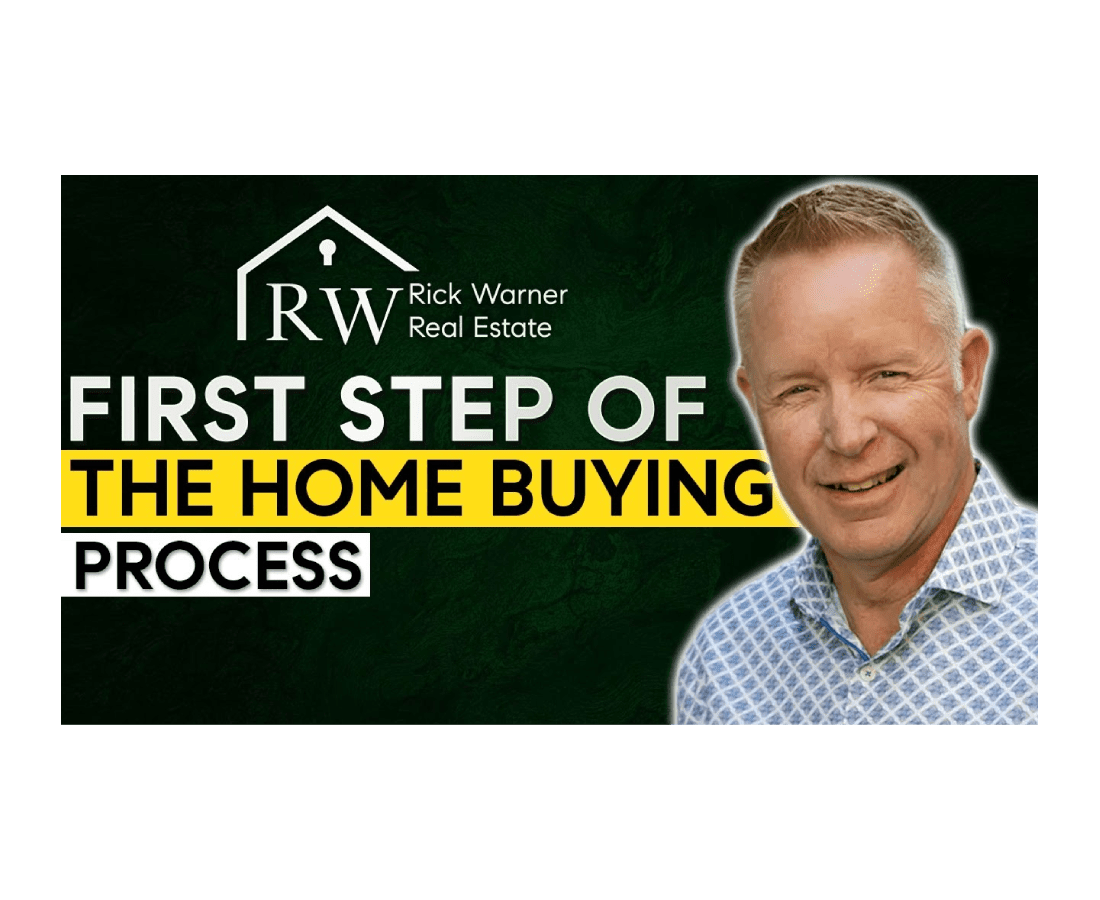 First Step of the Home Buying Process!