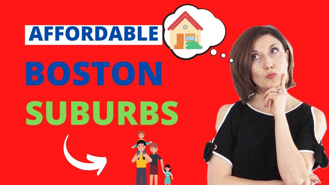 AFFORDABLE BOSTON SUBURBS with GOOD SCHOOLS [5 great towns] video preview
