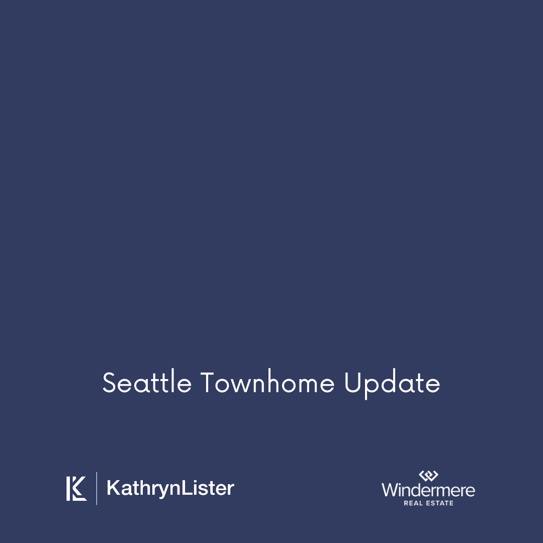 Seattle Townhome Update