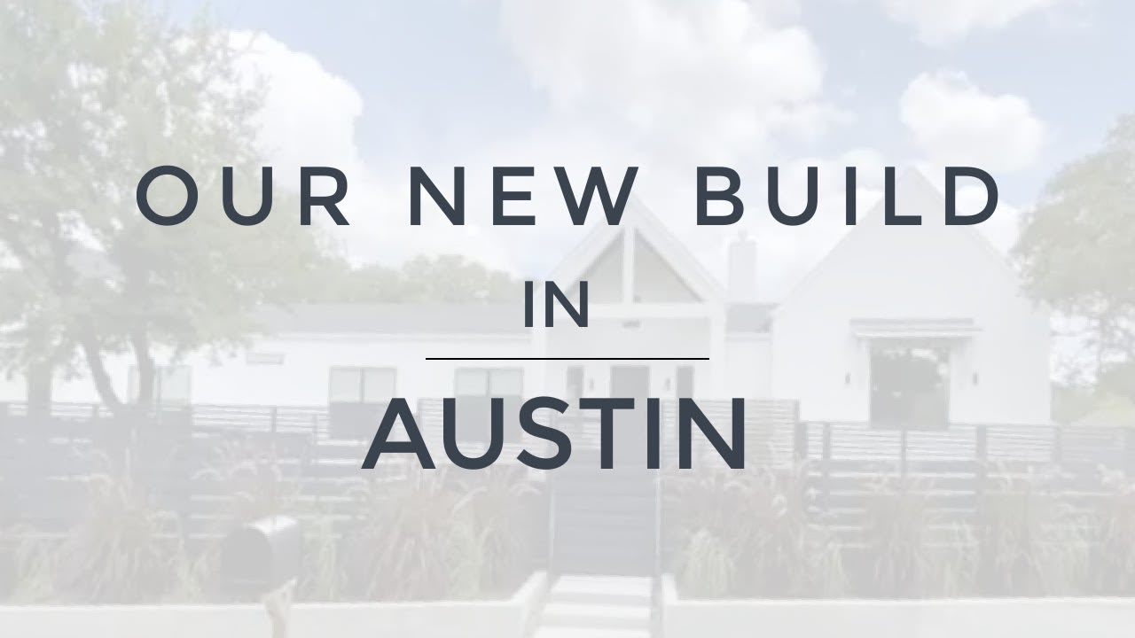 Austin Texas | Casa Westward - Our New Build video preview