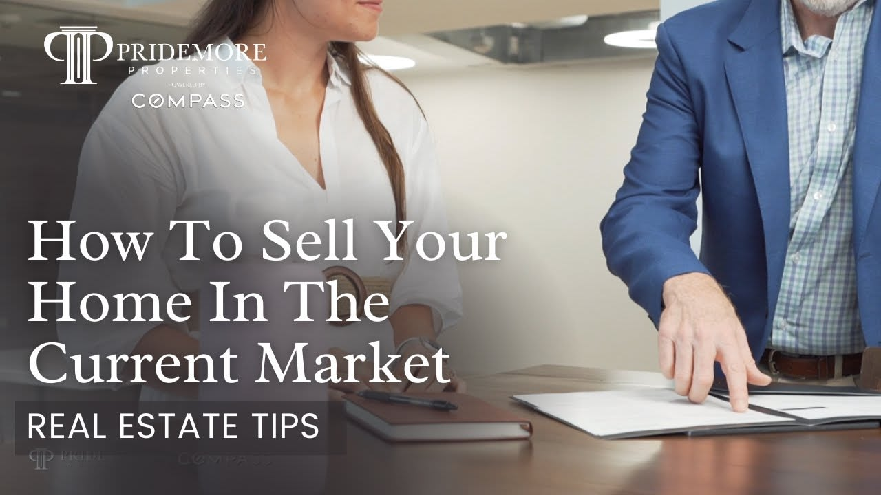 How best to Sell Your Home in the current Real Estate Market   Real Estate Tips video preview