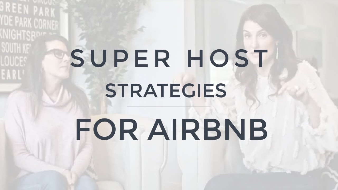 AIRBNB Superhost - Design Strategies video preview