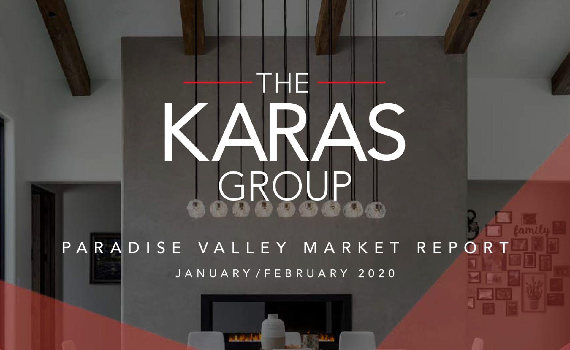 The Karas Group Paradise Valley Market Report (January - February 2020)