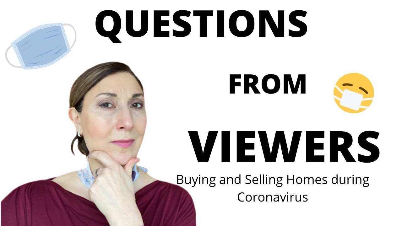 CORONAVIRUS AND THE REAL ESTATE MARKET - ANSWERING YOUR QUESTIONS, May 15, 2020 video preview
