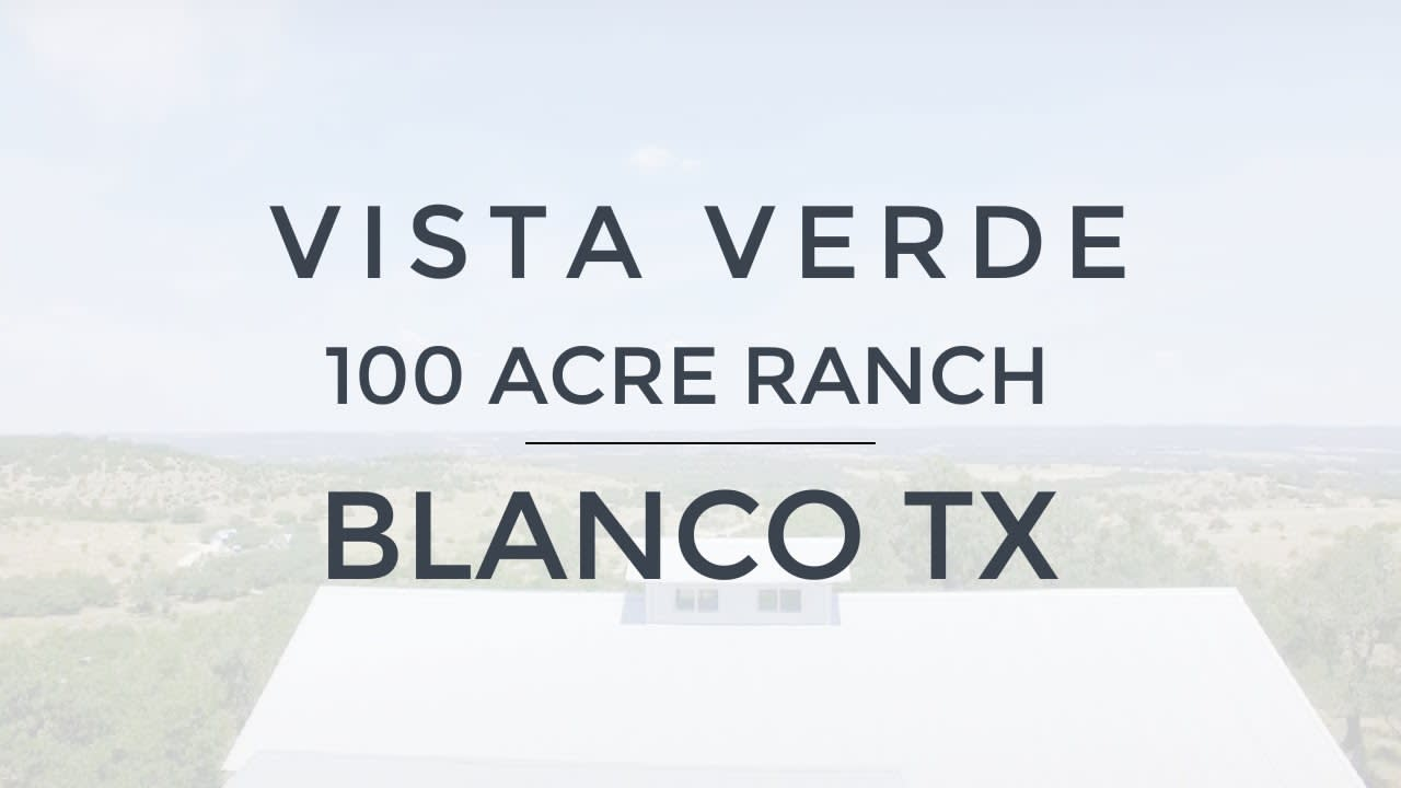 Blanco Texas Ranch Home for Sale - Vista Verde Ranch video preview