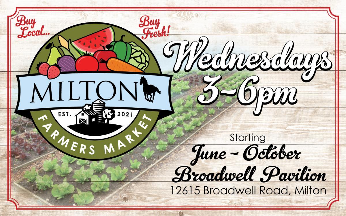 MILTON FARMERS MARKET- WED 3-6pm