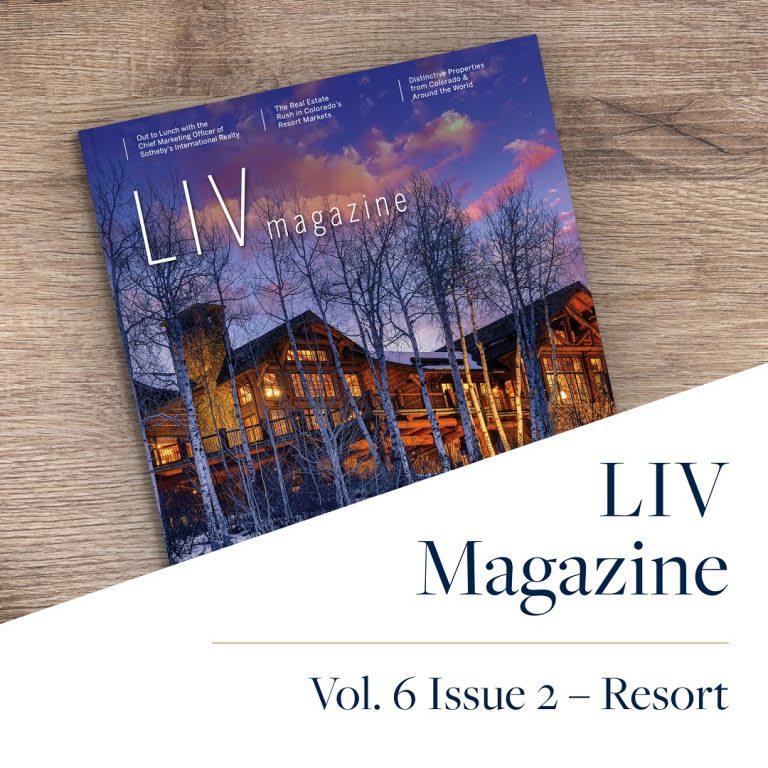 LIV Sotheby's International Realty Resort Magazine 2021
