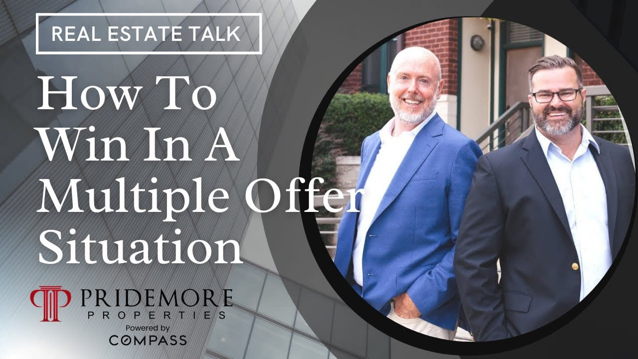 How To Win In A Multiple Offer Situation   As A Home Buyer and Home Seller   Real Estate Talk video preview
