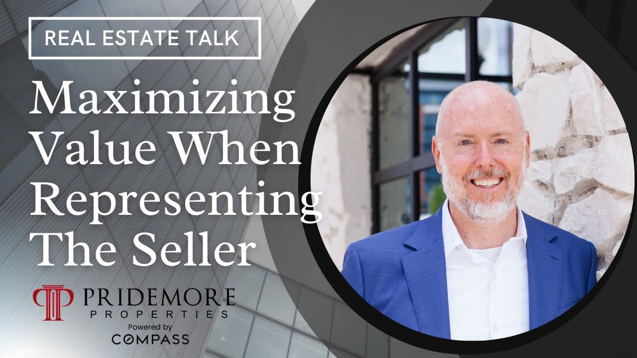 Maximizing Value When Representing The Seller   Real Estate Talk video preview