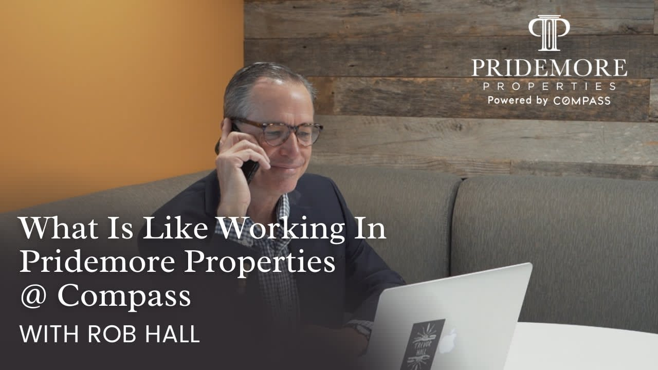 What is Like working in Pridemore Properties @ Compass   With Rob Hall video preview