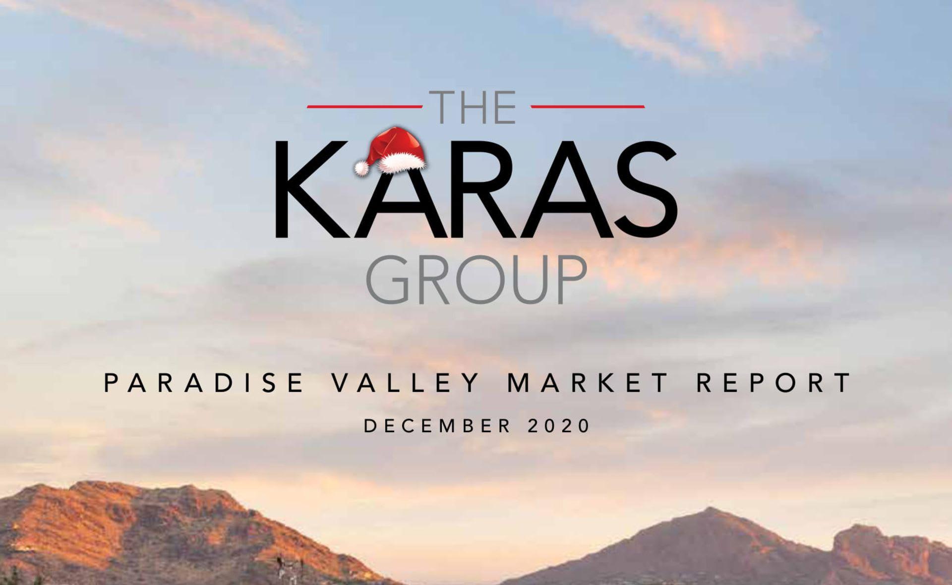 The Karas Group Paradise Valley Market Report (December 2020)