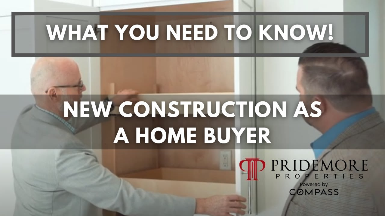 New Construction As A Home Buyer   What You Need To Know video preview