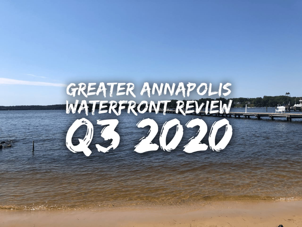 Greater Annapolis Waterfront Market Q3 2020