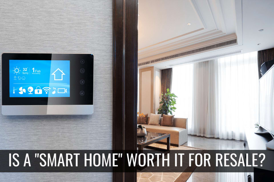 "Is a ""Smart Home"" Worth it?"