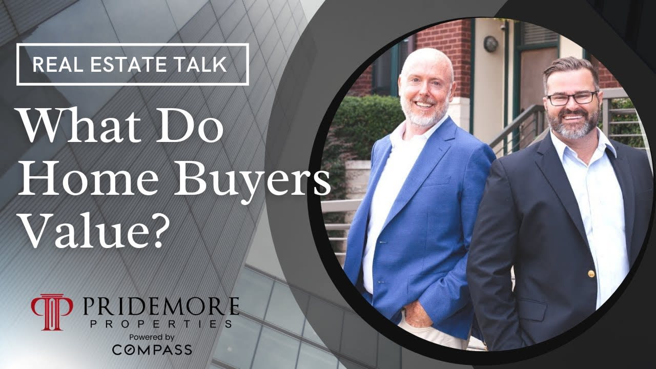What Do Home Buyers Value?   Real Estate Talk video preview