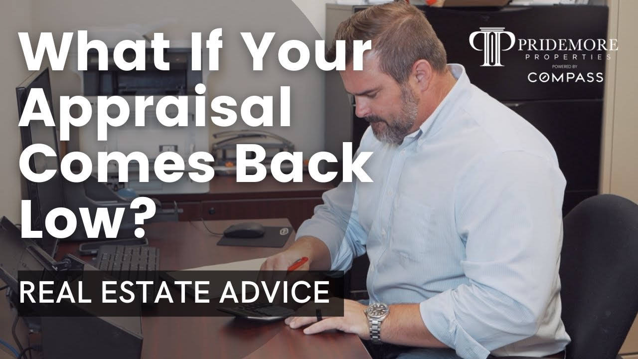 What if Your Appraisal Comes Back low?   Real Estate Advice video preview
