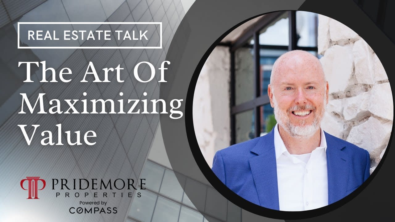 The Art Of Maximizing Value   Real Estate Tips With Scott Pridemore and Mike Hege   Real Estate Talk video preview