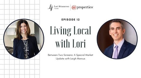 Living Local with Lori   Episode 12   Between Two Screens: A Special Market Update with Leigh Marcus video preview