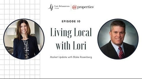 Living Local with Lori   Episode 10   Market Update with Blake Rosenberg video preview