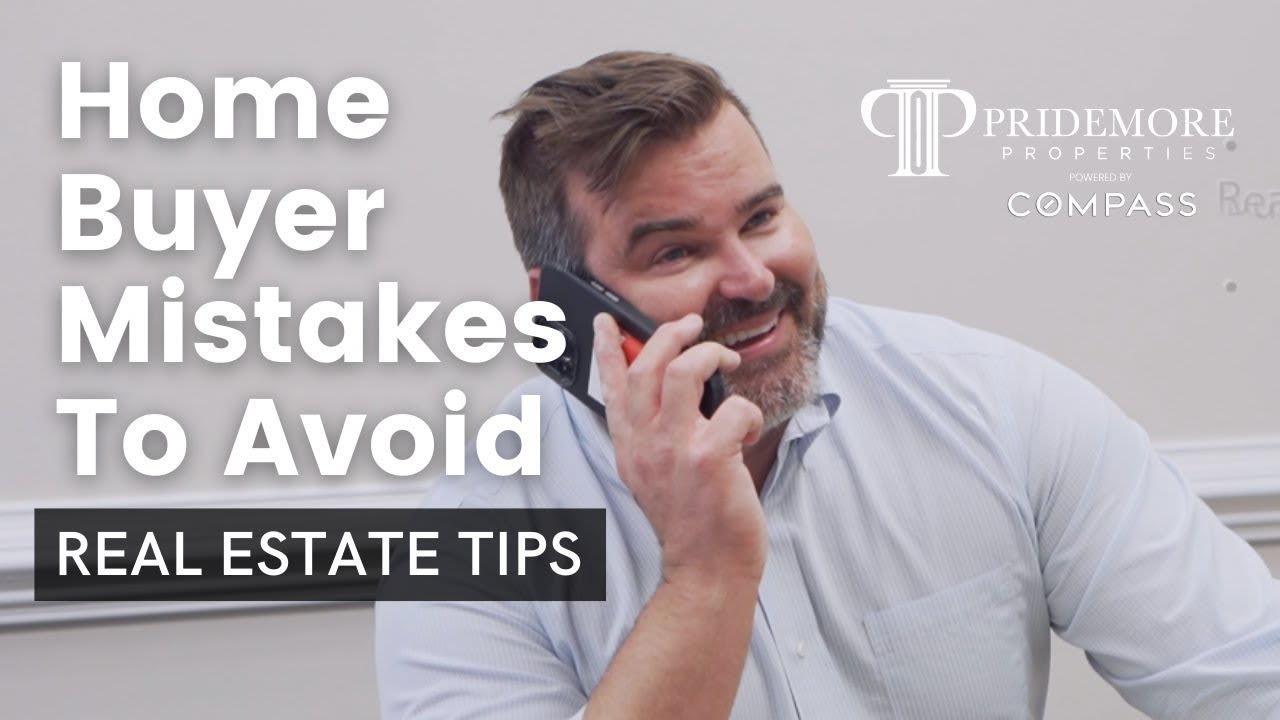 Home Buyer Mistakes To Avoid   Real Estate Tips video preview