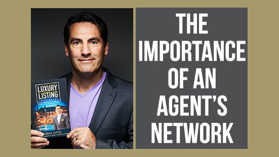 Why an Agent's Network Is So Important