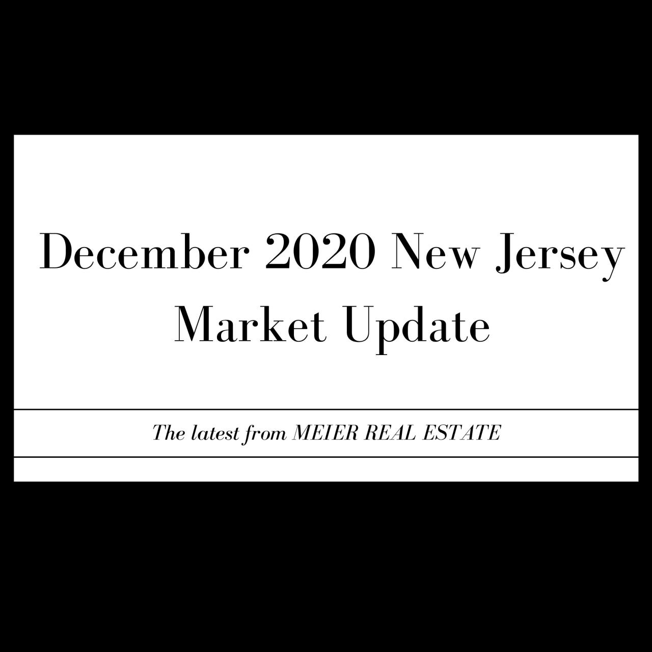 NJ December Market Review