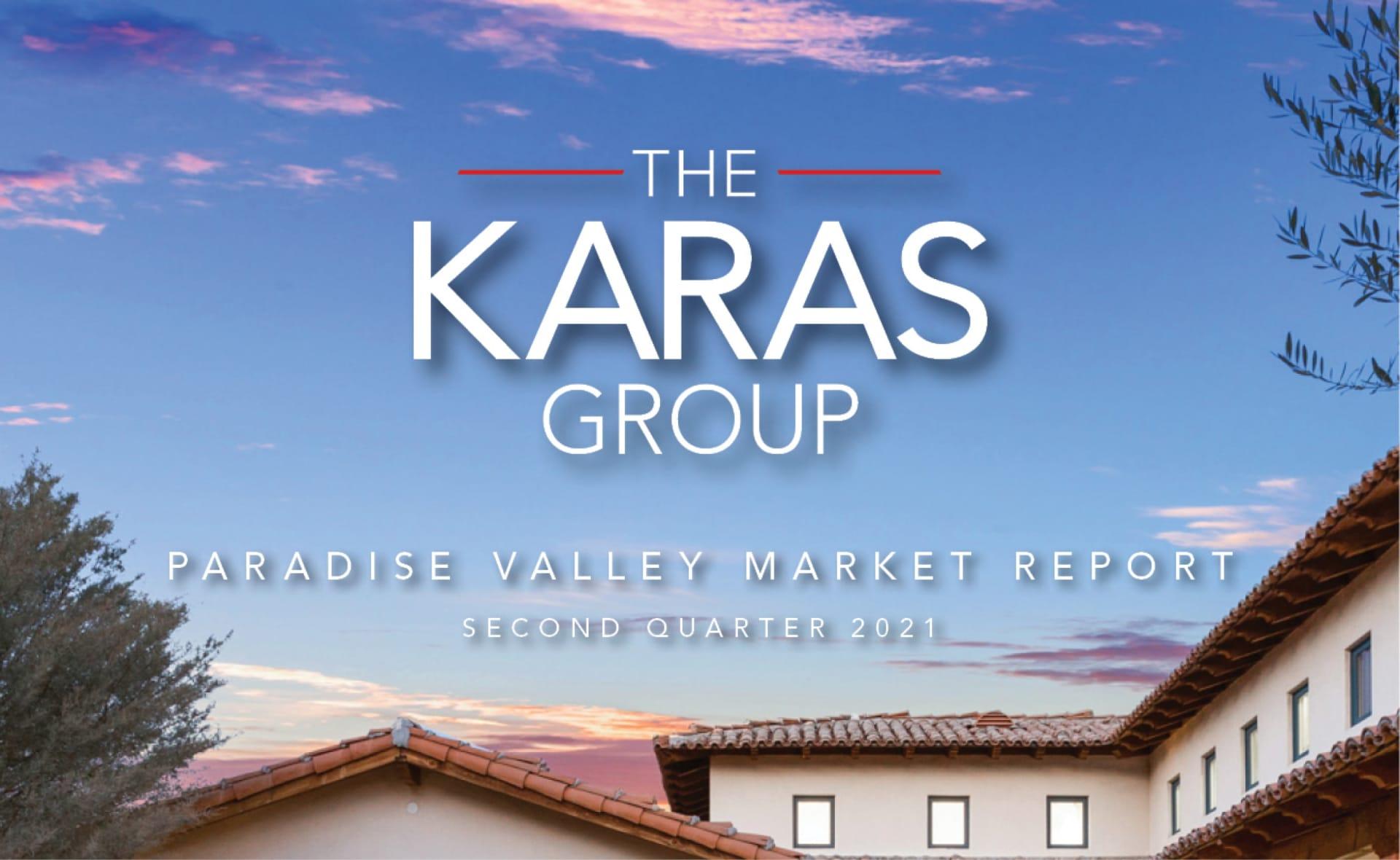 The Karas Group Paradise Valley Market Report (Q2 2020)