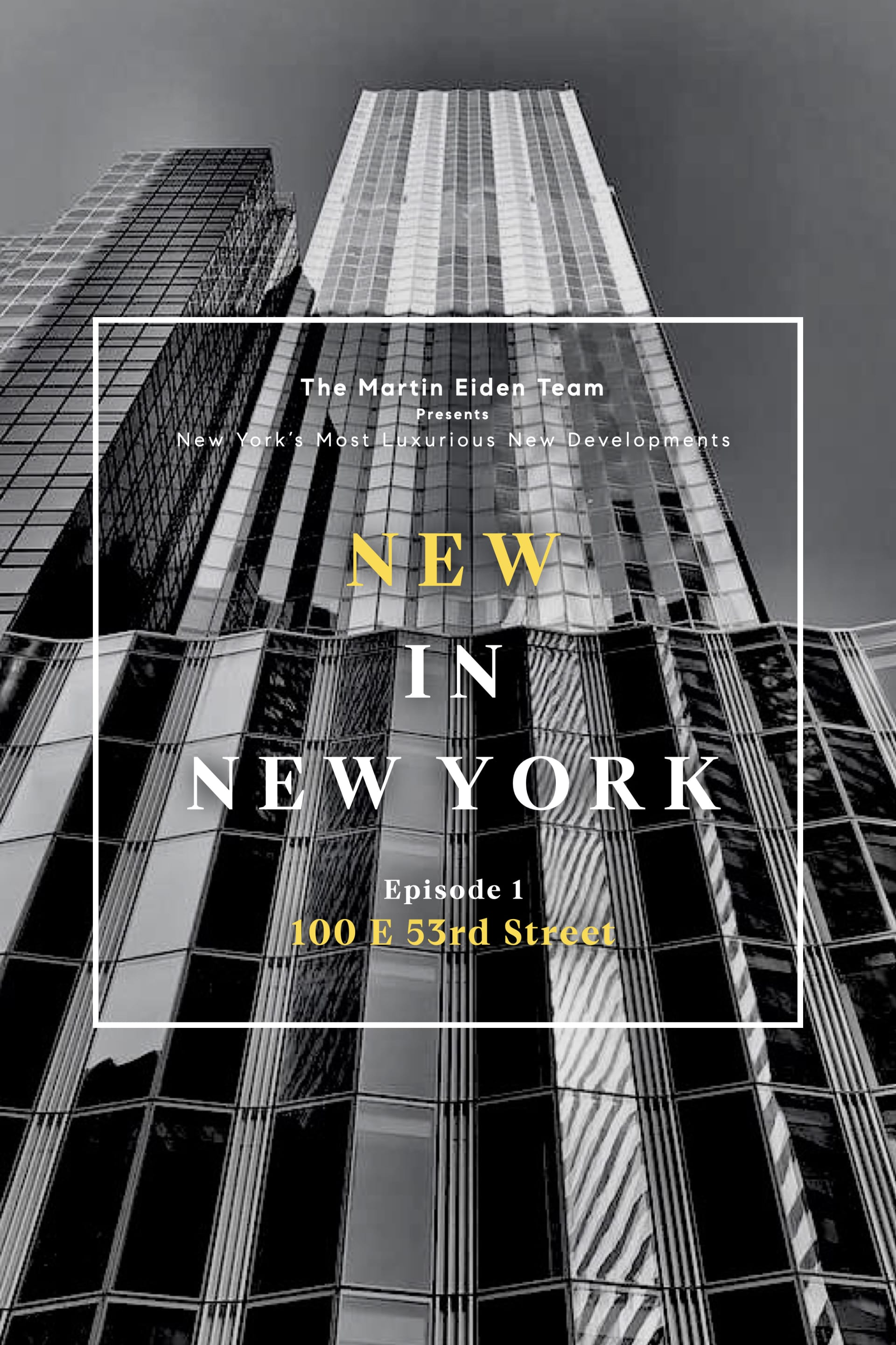 New In New York Episode 1: 100 E 53rd Street video preview