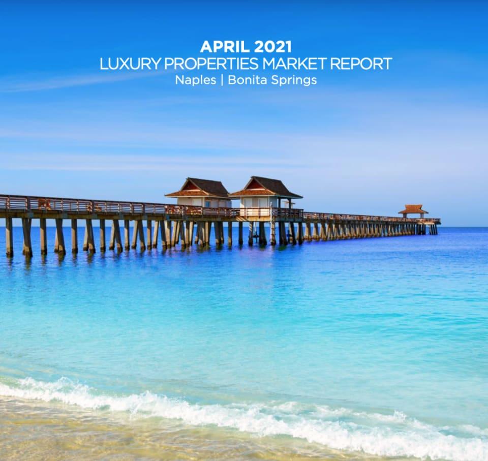 Luxury Properties Market Report for April 2021