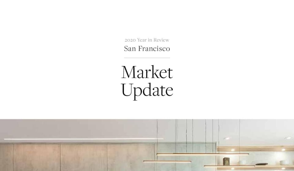 San Francisco Market Report Year in Review 2020