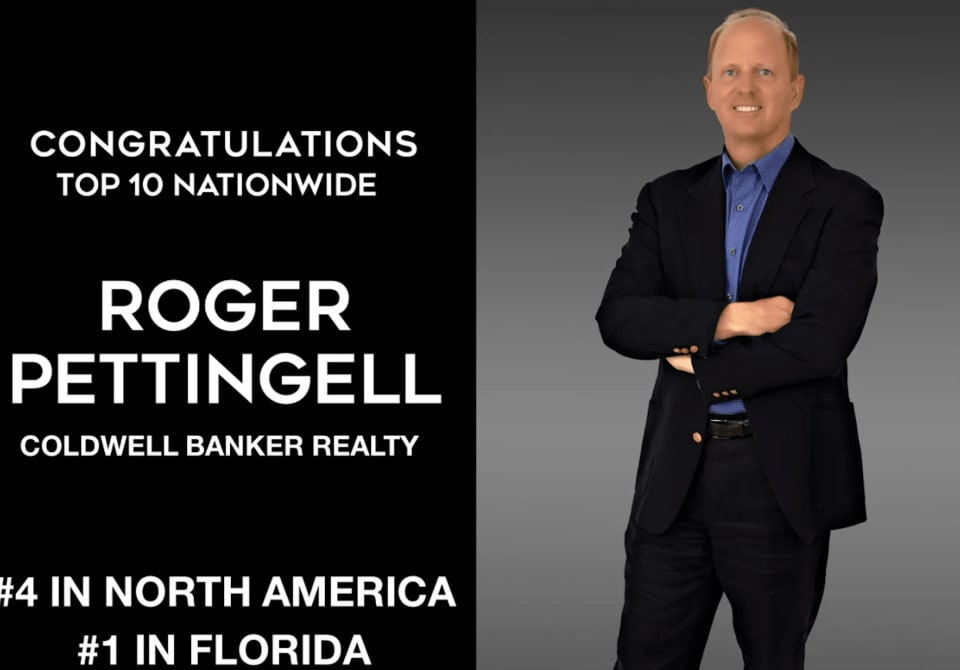 Roger Pettingell - #1 Coldwell Banker Agent in Florida, #4 in the United States