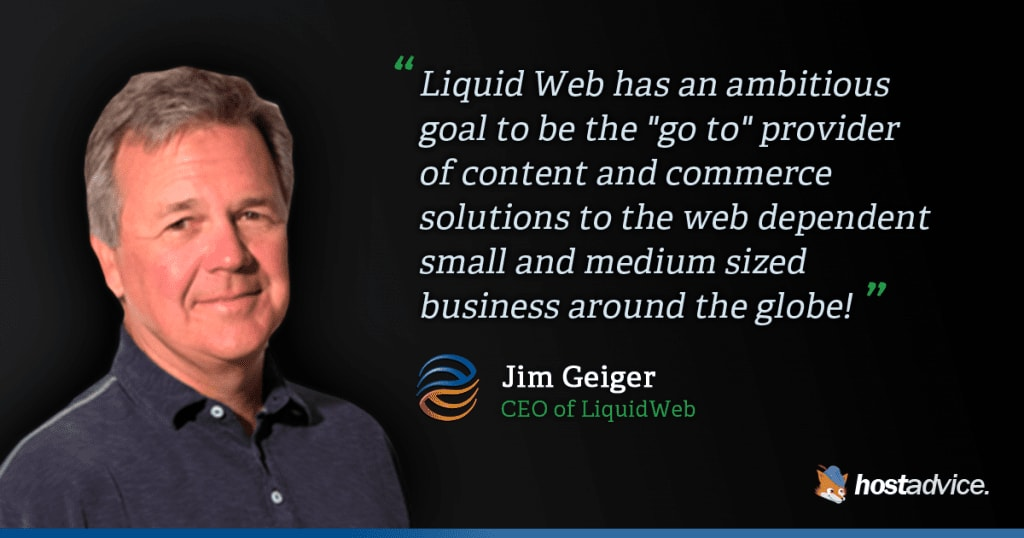 Liquid Web's Jim Geiger was interviewed by HostingAdvice.com