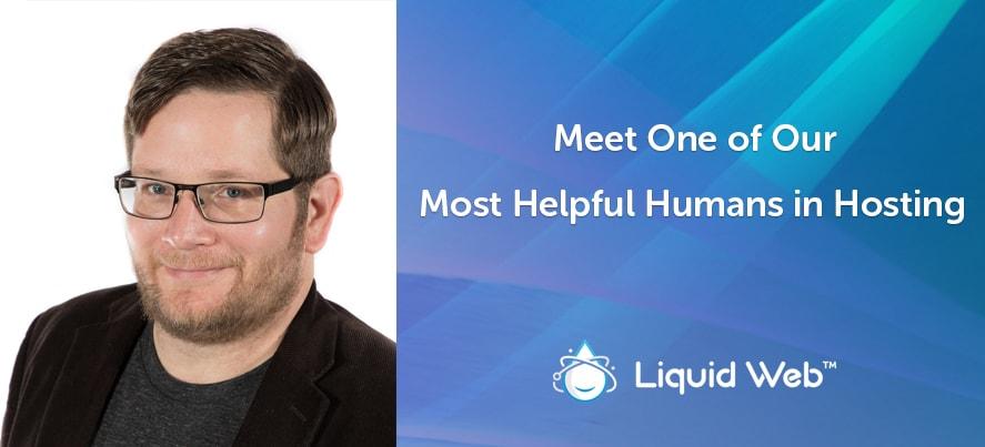 Liquid Web Helpful Human - Kelly Goolsby