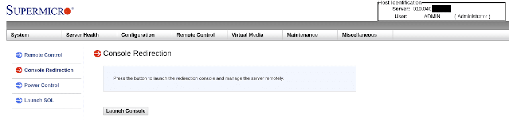 """Console Redirection page shows the """"Launch Console"""" button"""