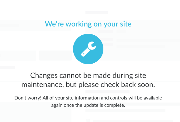 The Managed WordPress Maintenance Page lets us know that updating is in progress.