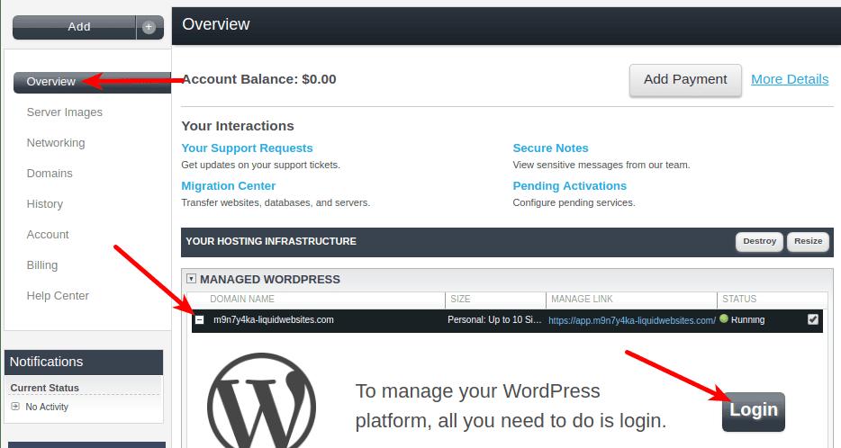 Liquid Web's WordPress control panel reveals how to login.